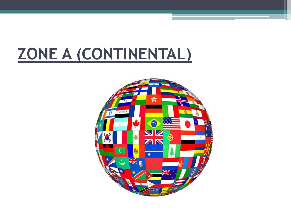 ZONE A (CONTINENTAL)
