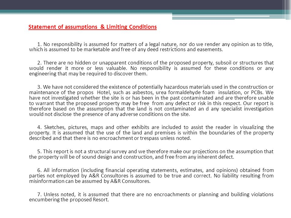 Statement of assumptions & Limiting Conditions 1.