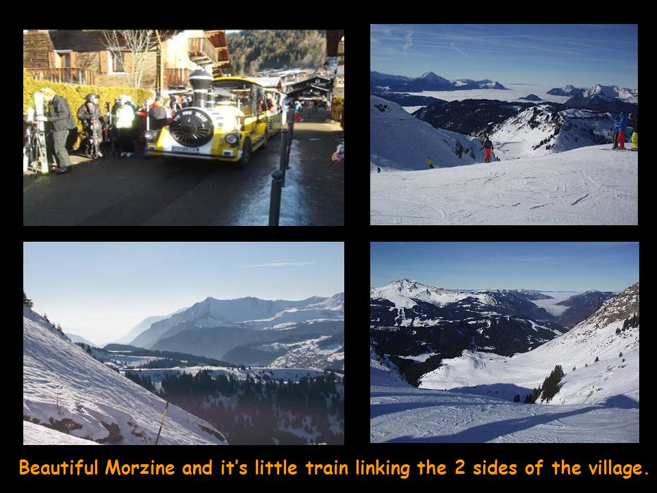 Beautiful Morzine and its little train linking the 2 sides of the village.