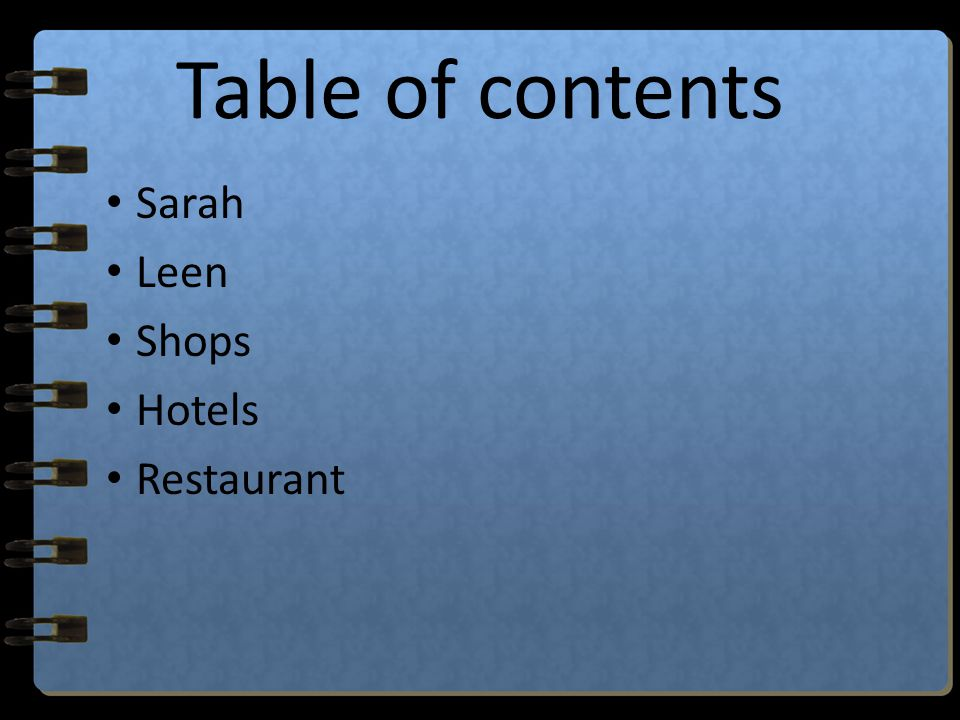 Table of contents Sarah Leen Shops Hotels Restaurant
