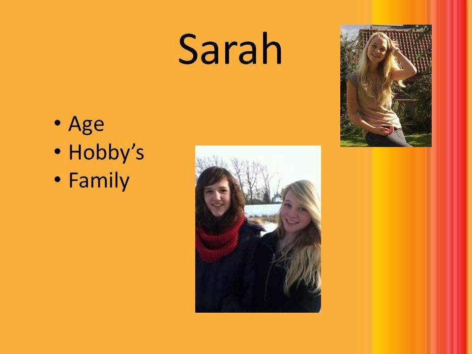 Sarah Age Hobbys Family