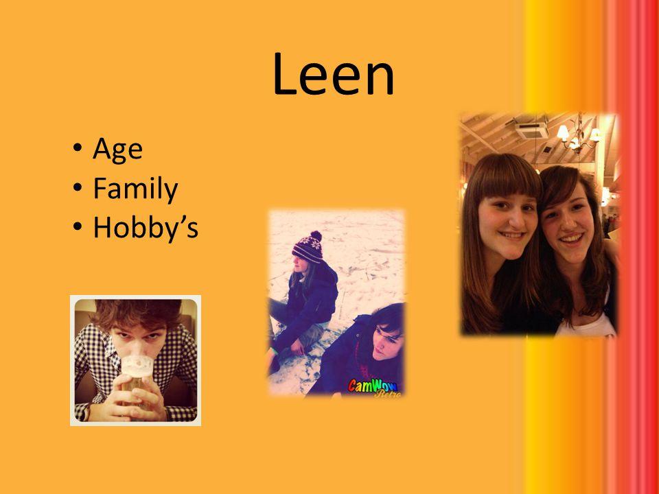 Leen Age Family Hobbys