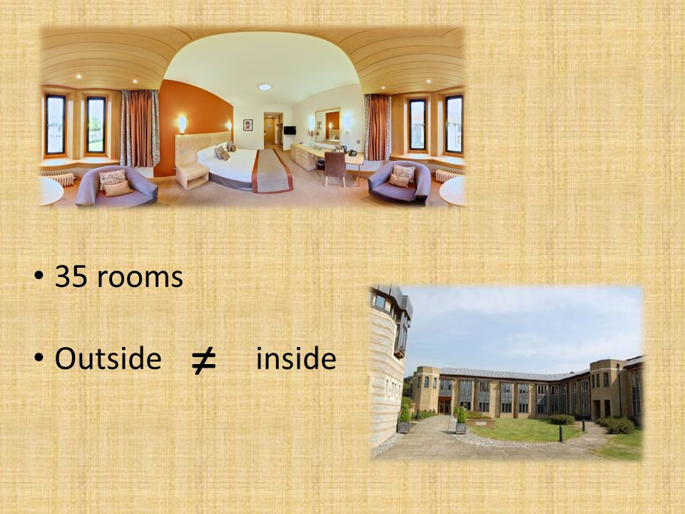 35 rooms Outside inside