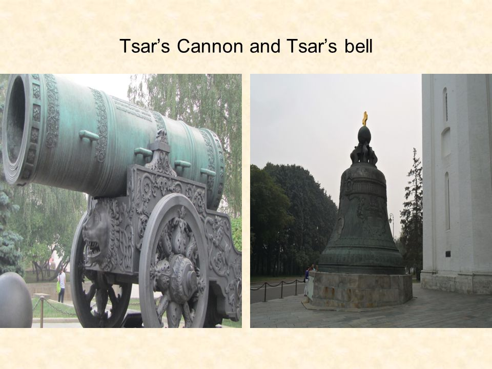 Tsars Cannon and Tsars bell