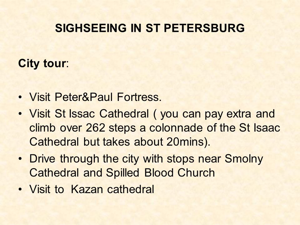 SIGHSEEING IN ST PETERSBURG City tour: Visit Peter&Paul Fortress.