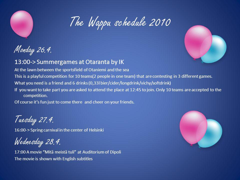 The Wappu schedule 2010 Wednesday 28.4.