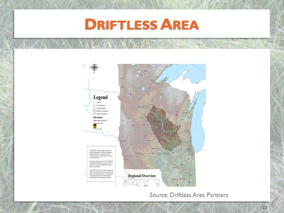 D RIFTLESS A REA 21 Source: Driftless Area Partners