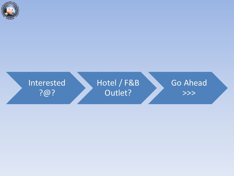 Interested @ Hotel / F&B Outlet Go Ahead >>>