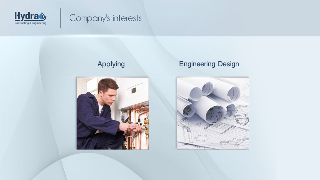 Engineering DesignApplying Company's interests