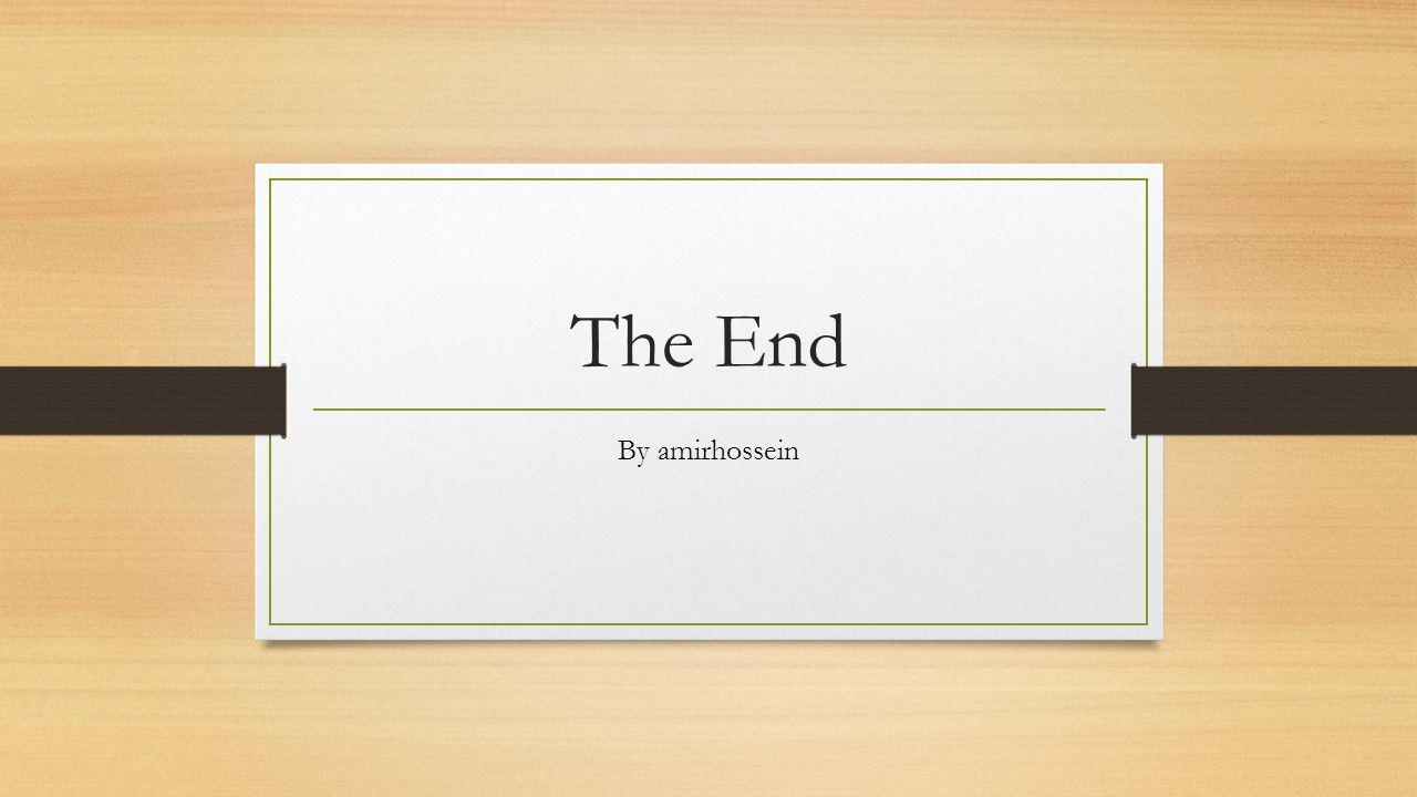 The End By amirhossein
