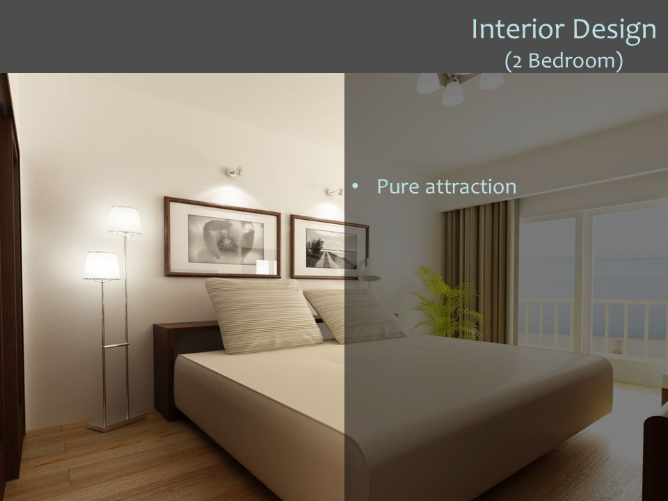 Interior Design (2 Bedroom) Pure attraction