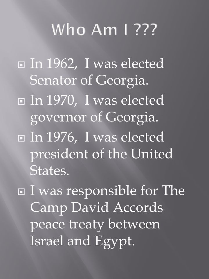 In 1962, I was elected Senator of Georgia. In 1970, I was elected governor of Georgia.