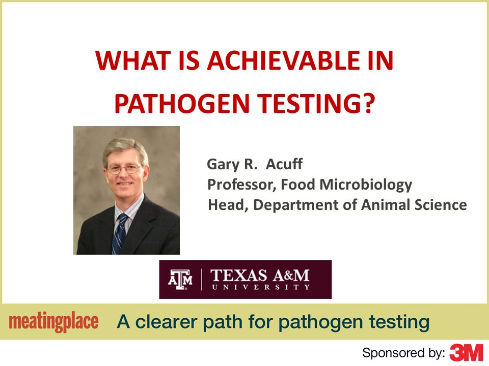 Summary (2) Due to the heterogeneous distribution of pathogens in meat products, microbiological testing cannot guarantee that product is free of contamination and should not be used for product acceptance.