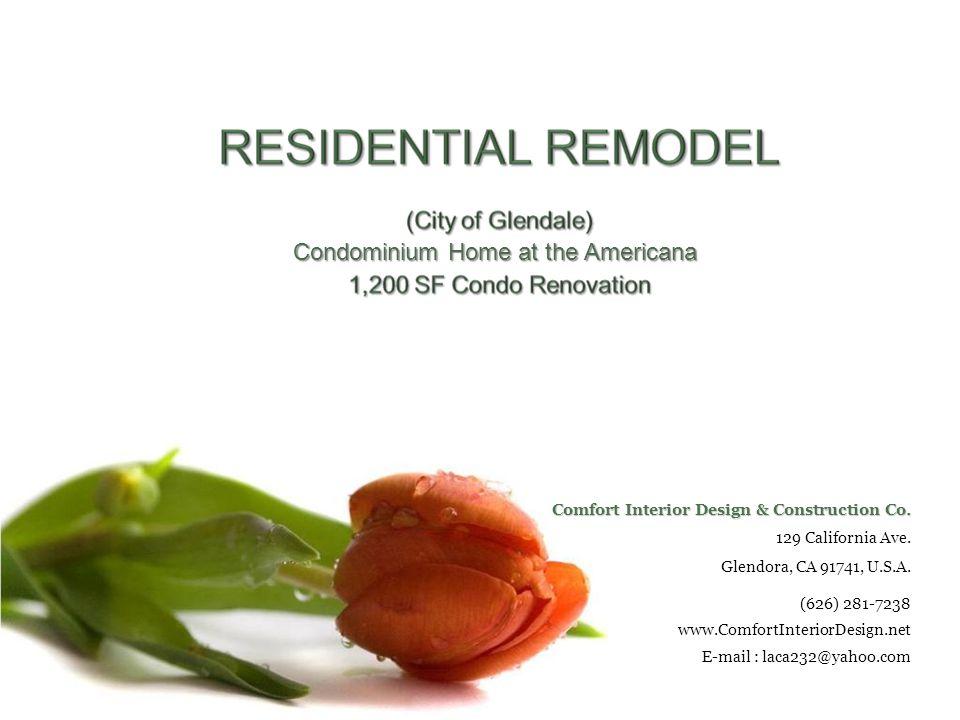 Condominium Home at the Americana Comfort Interior Design & Construction Co.