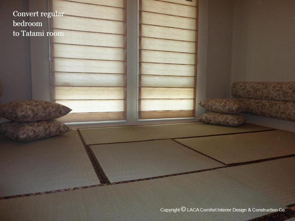 Convert regular bedroom to Tatami room Copyright © LACA Comfort Interior Design & Construction Co.