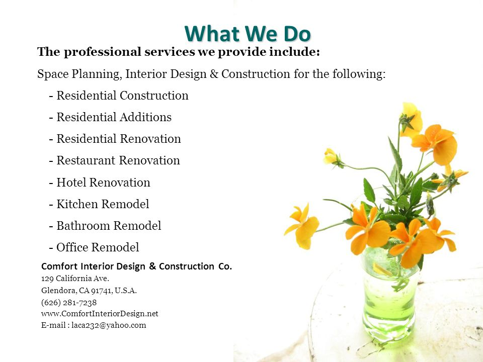 Our Design Concept - To Enhance Your Home - The Look The Value The Space The Function The Quality The Detail The Feeling Comfort Interior Design Construction & Co.