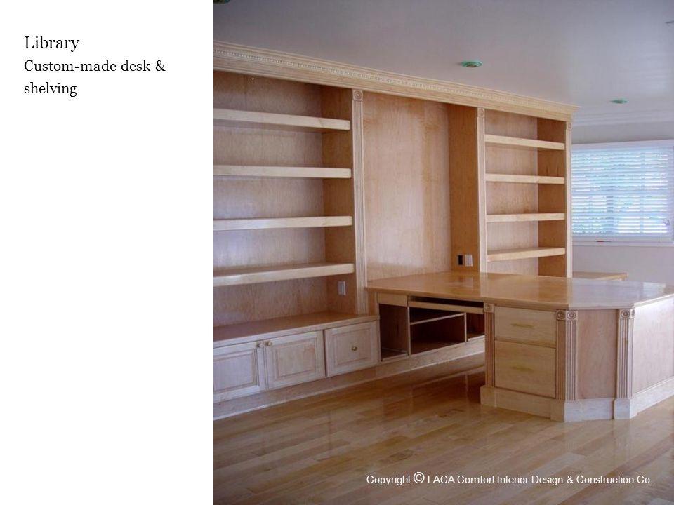 Library Custom-made desk & shelving Copyright © LACA Comfort Interior Design & Construction Co.