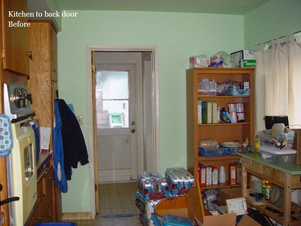 Kitchen to back door Before