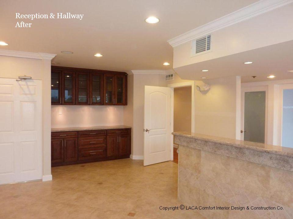 Reception & Hallway After Copyright © LACA Comfort Interior Design & Construction Co.