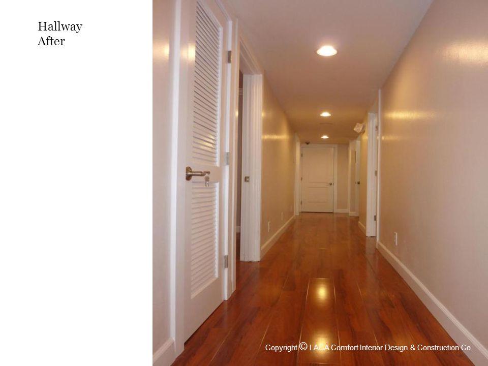 Hallway After Copyright © LACA Comfort Interior Design & Construction Co.