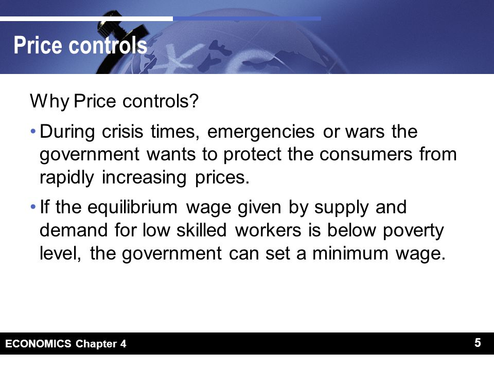 5 ECONOMICS Chapter 4 5 Price controls Why Price controls.