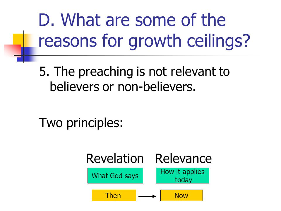 D. What are some of the reasons for growth ceilings.