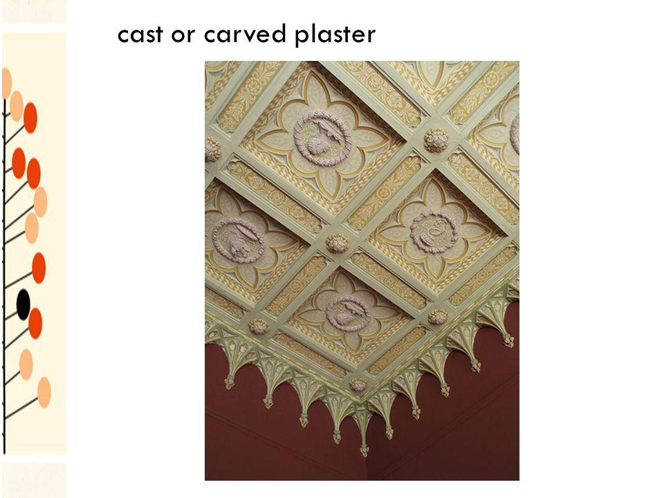 cast or carved plaster