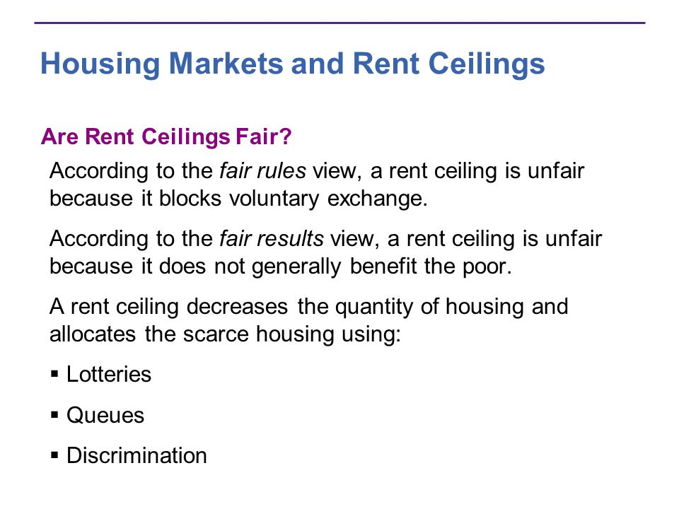 Housing Markets and Rent Ceilings Are Rent Ceilings Fair.