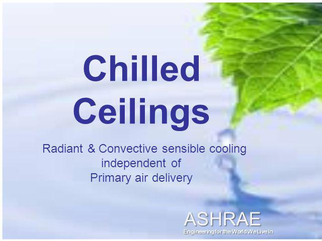 T To chilled beam zones Bypass Valve Chilled water pump Dedicated chiller 11+ COP 64°F 58°F Cooling Tower Geothermal Loop Geothermal Heat Pump Dedicated Chiller