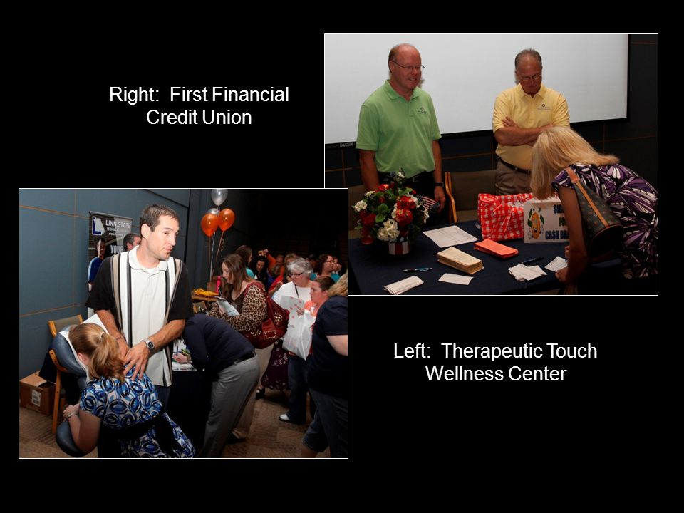 Left: Therapeutic Touch Wellness Center Right: First Financial Credit Union