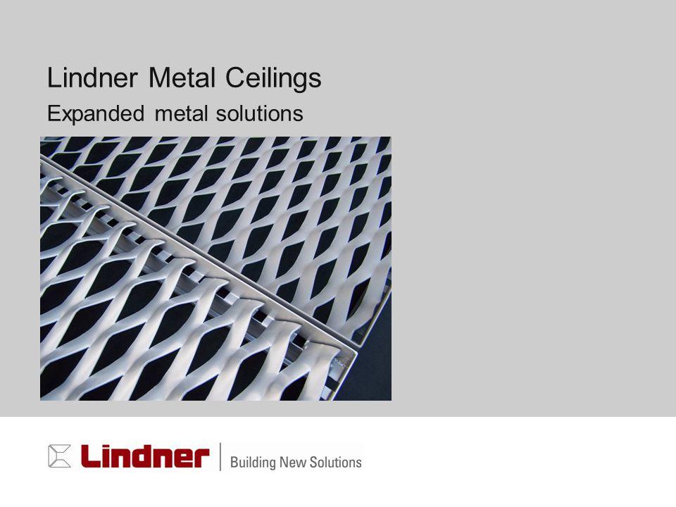 Lindner Metal Ceilings Expanded metal solutions