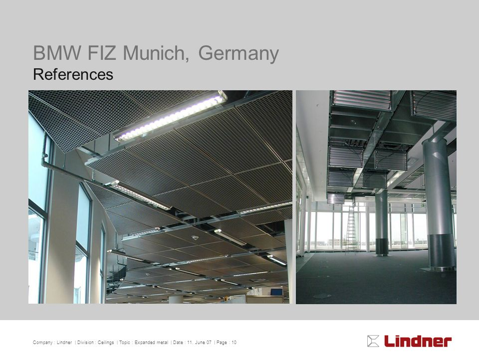 Company : Lindner | Division : Ceilings | Topic : Expanded metal | Date : 11.