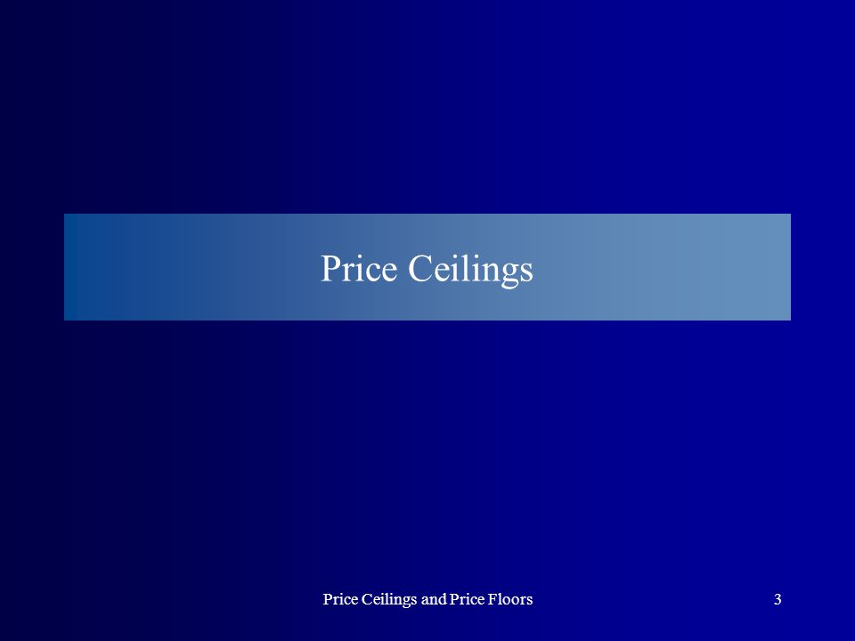 Price Ceilings and Price Floors24 Is This an Effective Anti-Poverty Program.