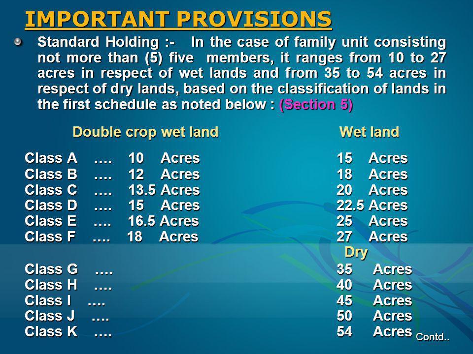 Double crop wet land Wet land Double crop wet land Wet land Class A …. 10 Acres 15 Acres Class B …. 12 Acres 18 Acres Class C …. 13.5 Acres 20 Acres C