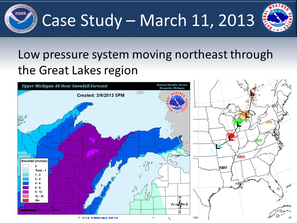 Case Study – March 11, 2013 Low pressure system moving northeast through the Great Lakes region