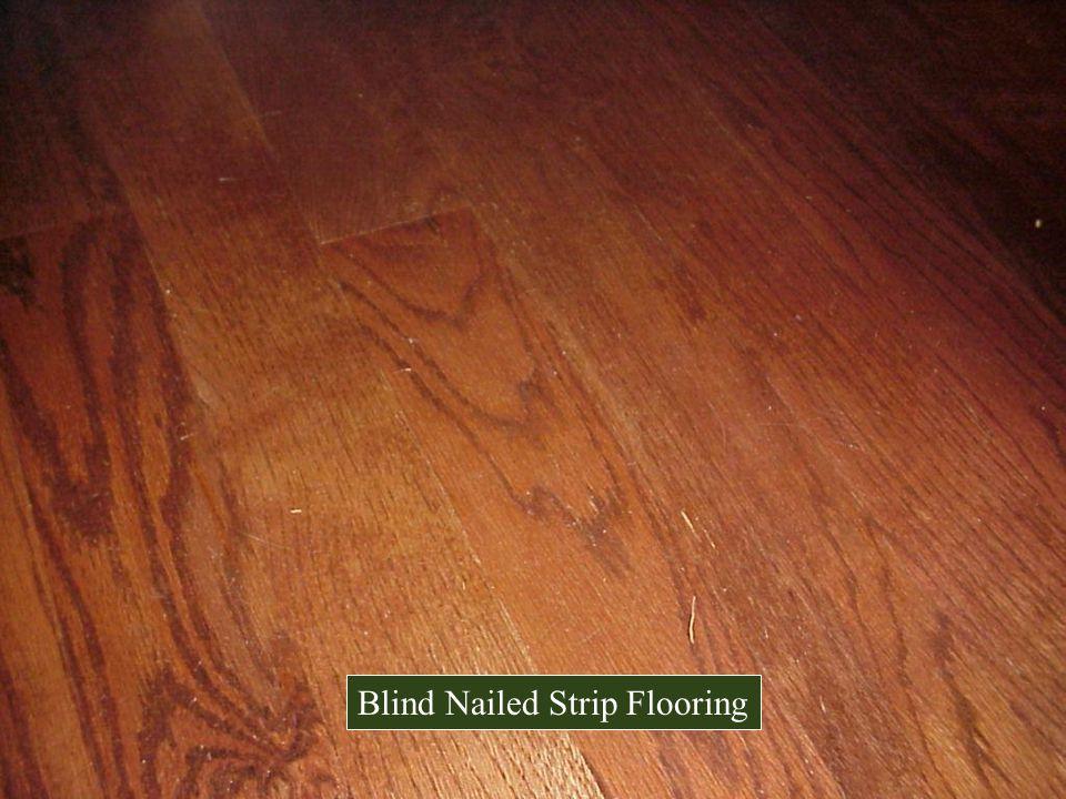 Blind Nailed Strip Flooring