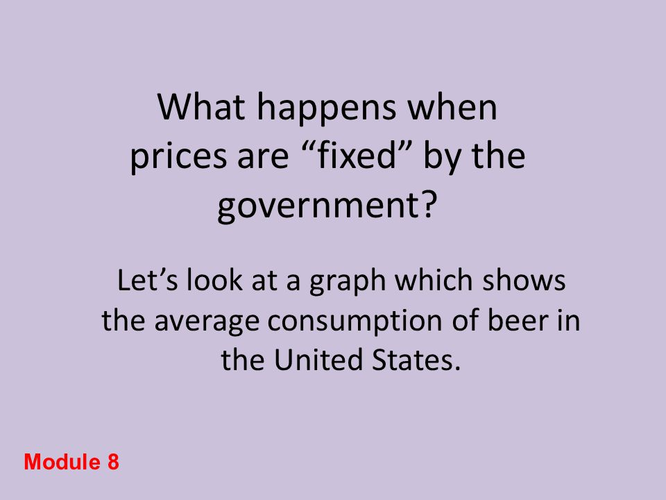 $4 $3 $2 $1 Beers per week 0 1 2 3 4 5 6 7 S D E GeGe In this example, the average beers consumed per week is 6 at an average price of $2.50.
