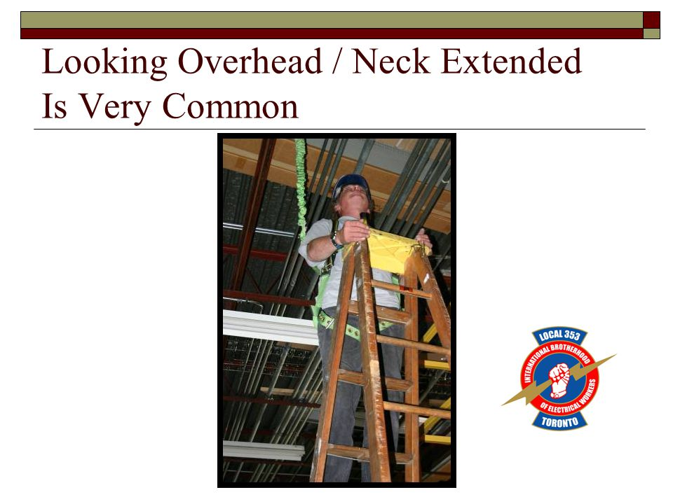 Looking Overhead / Neck Extended Is Very Common