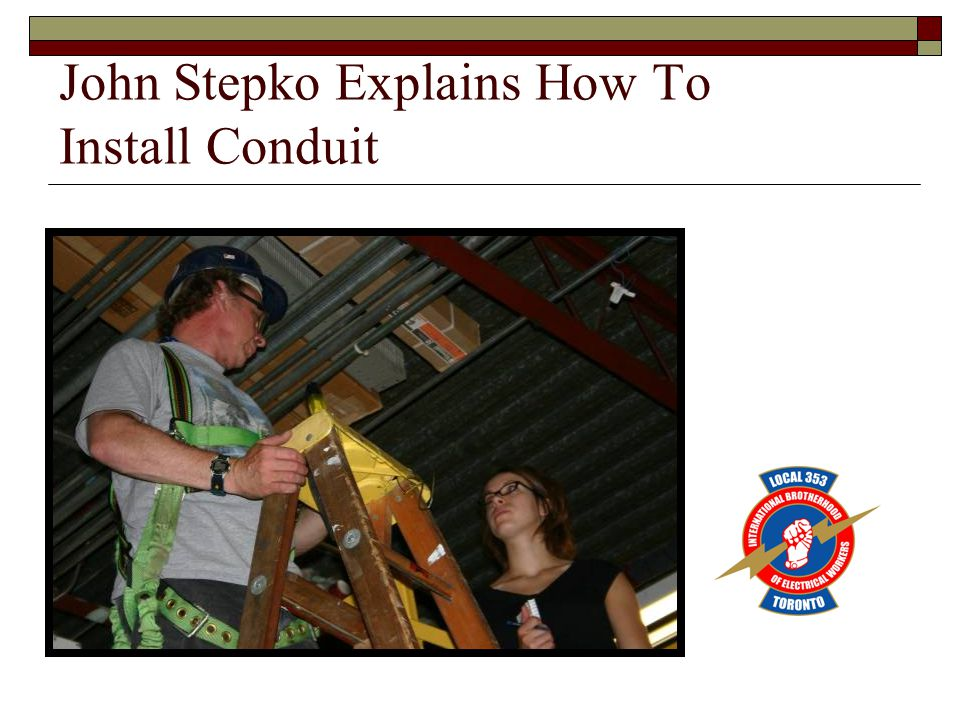 John Stepko Explains How To Install Conduit