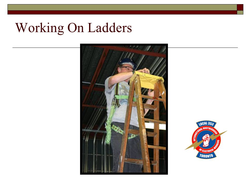 Working On Ladders