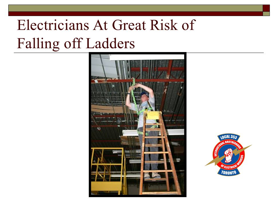 Electricians At Great Risk of Falling off Ladders
