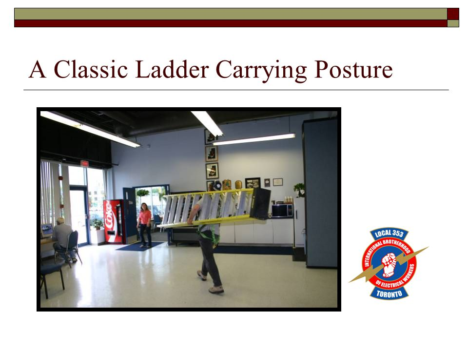 A Classic Ladder Carrying Posture