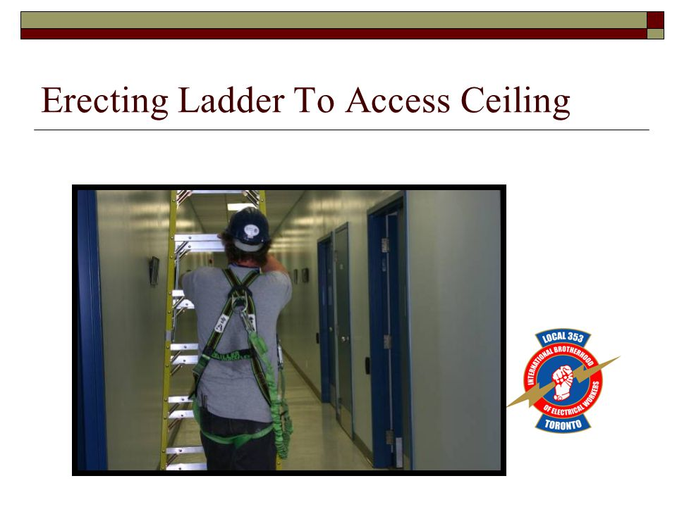 Erecting Ladder To Access Ceiling
