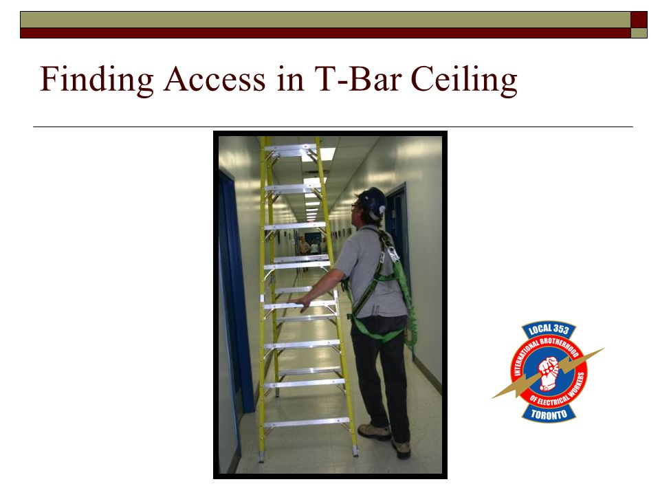 Finding Access in T-Bar Ceiling