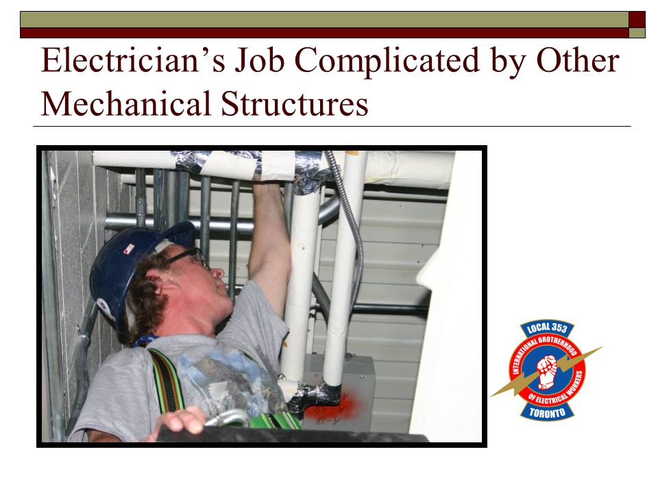 Electricians Job Complicated by Other Mechanical Structures