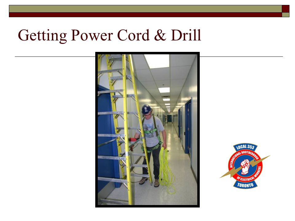 Getting Power Cord & Drill