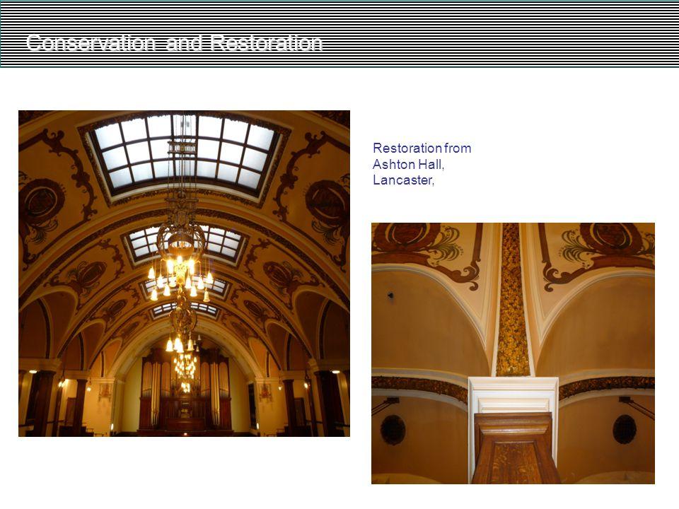 Conservation and Restoration Restoration from Ashton Hall, Lancaster,