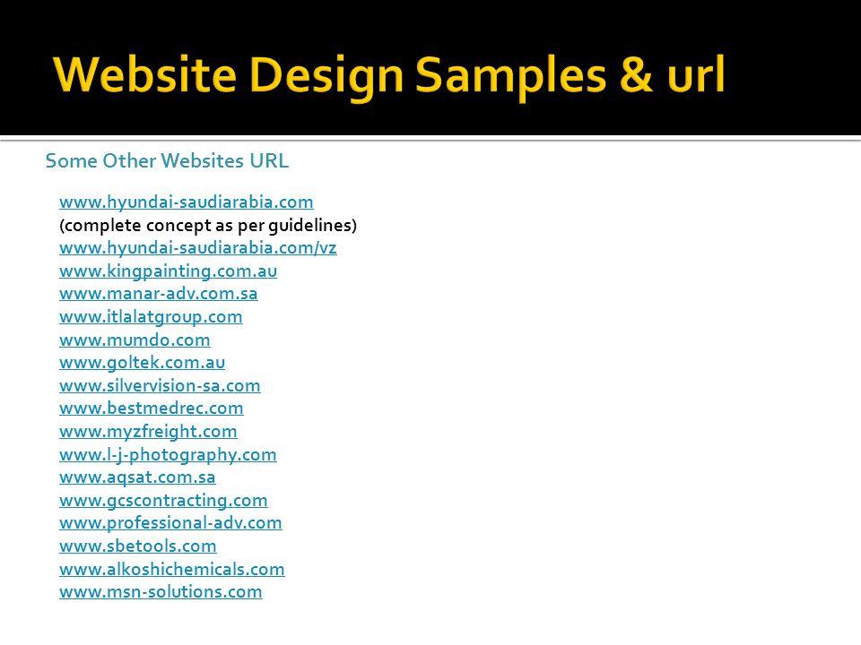 Some Other Websites URL www.hyundai-saudiarabia.com www.hyundai-saudiarabia.com (complete concept as per guidelines) www.hyundai-saudiarabia.com/vz ww