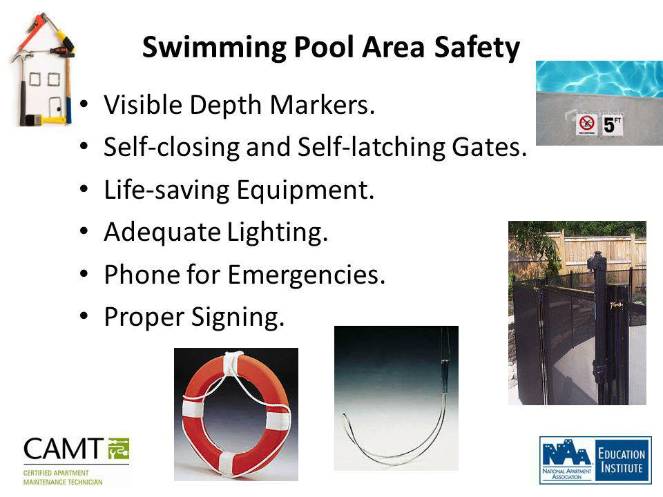 Swimming Pool Area Safety Visible Depth Markers. Self-closing and Self-latching Gates.