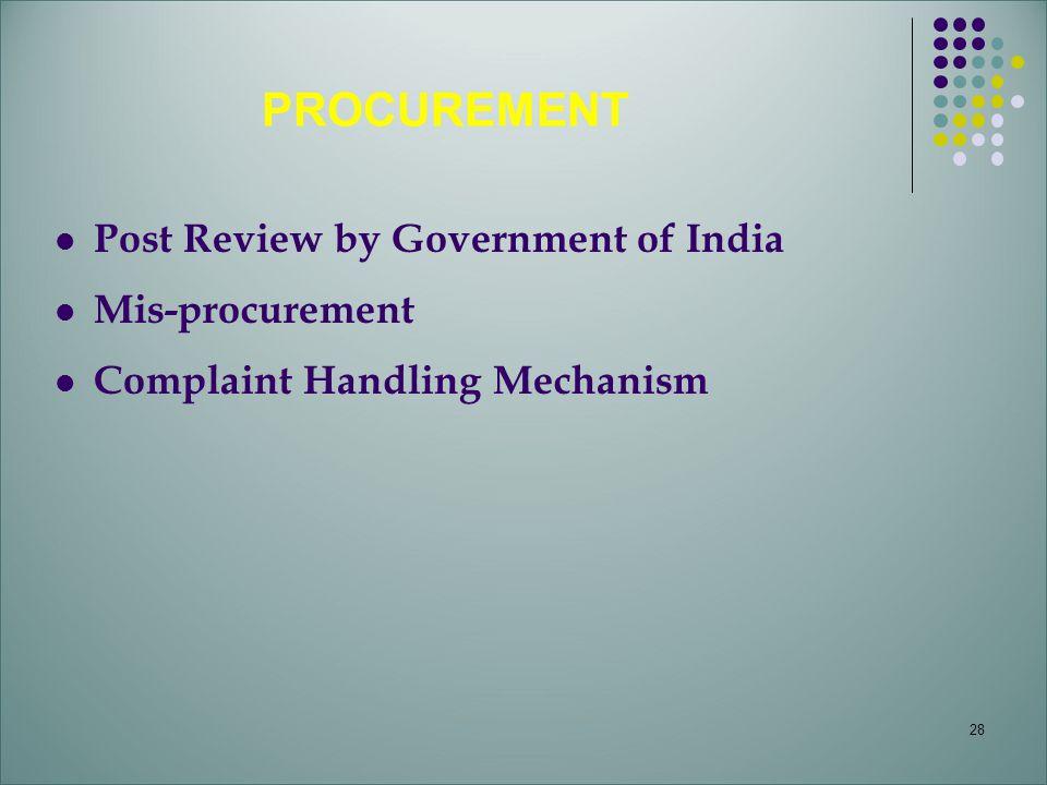 28 Post Review by Government of India Mis-procurement Complaint Handling Mechanism PROCUREMENT